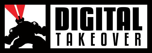 Digital Takeover
